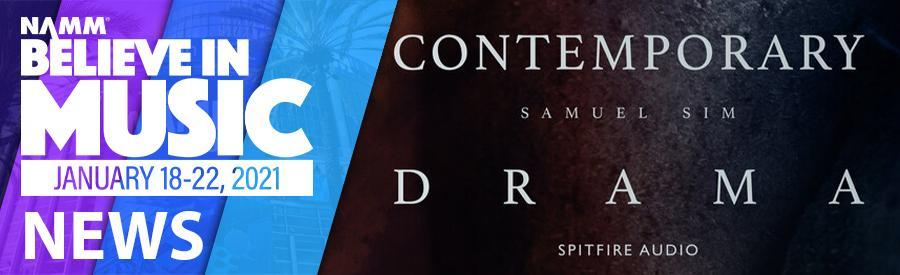 NAMM 2021 - Spitfire Audio unveil Contemporary Drama Toolkit